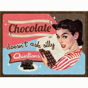Nostalgic Art - Nostalgic Art Chocolate Doesn′ t Ask Magnet 14279