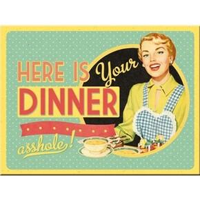 Nostalgic Art - Nostalgic Art Here is your Dinner Magnet 14282