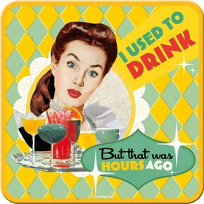 Nostalgic Art - Nostalgic Art I Used To Drink Bardak Altlığı